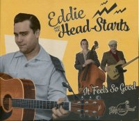Eddie and the Head Starts - It Feels So Good