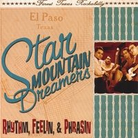 The Star Mountain Dreamers - El Paso deluxe pac