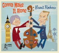 Gonna Make It Alone: Brexit Rockers