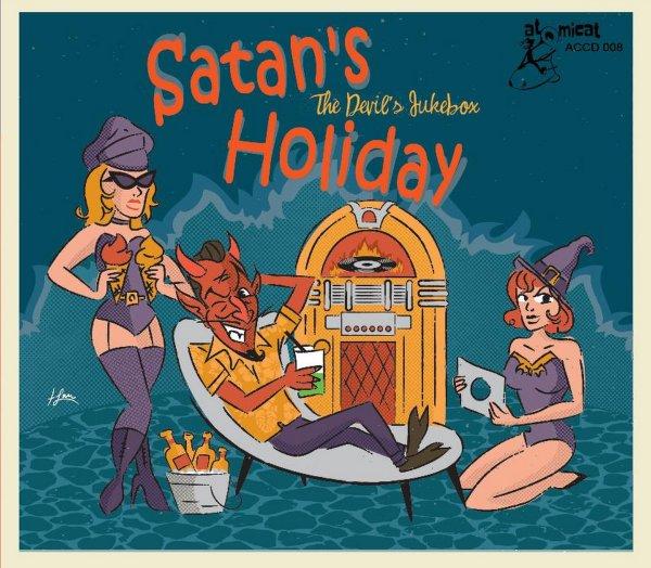 Satans Holiday: The Devils Jukebox