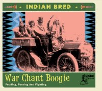 Indian Bred 3 War Chant Boogie