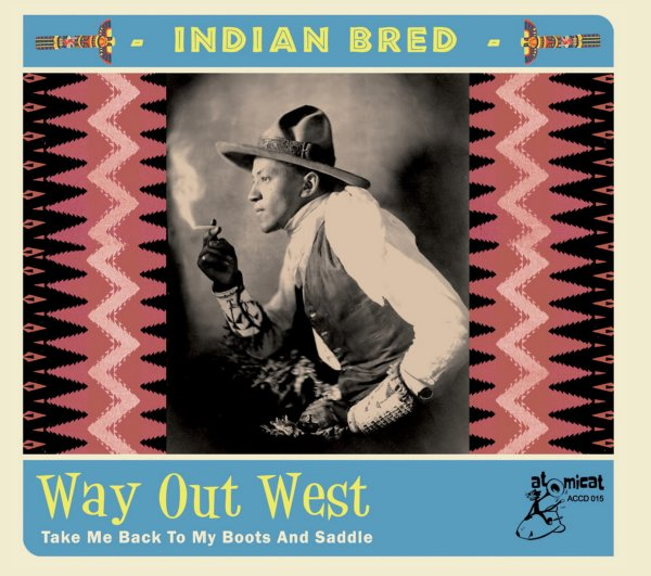 Indian Bred 4: Way Out West