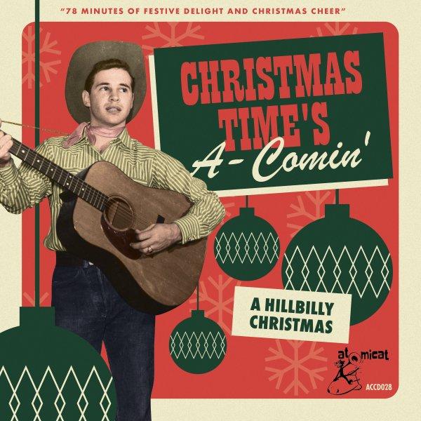 Christmas Time's A-Comin': A Hillbilly Christmas
