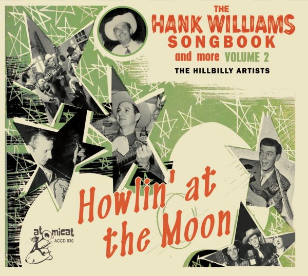 Hank Williams Songbook: Howlin' At The Moon