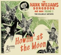 Hank Williams Songbook: Howlin At The Moon