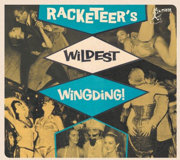 Racketeers Wildest Wingding!