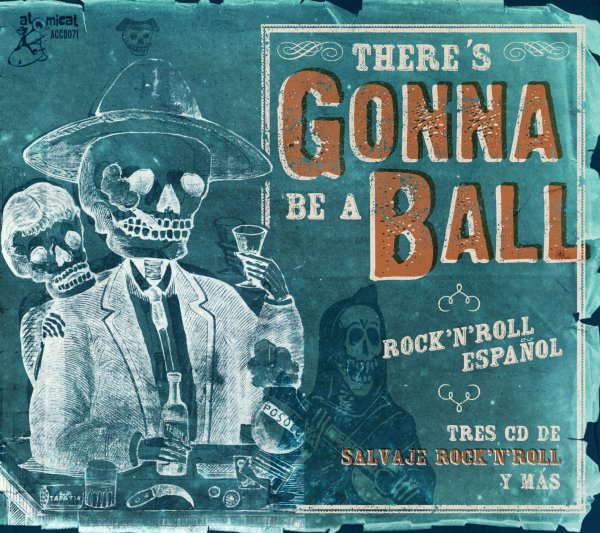 Theres Gonna Be A Ball: Rock n Roll Espanol 3CD Box