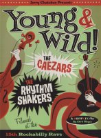 Caezars + the Rhythm Shakers: Young and Wild