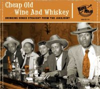 Cheap Old Wine and Whiskey