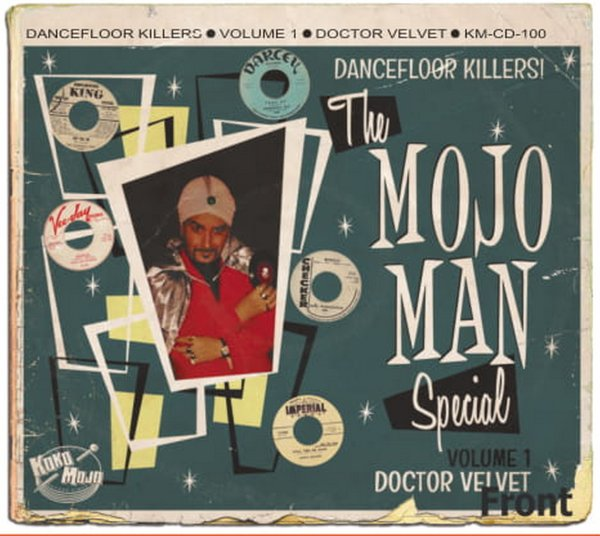 The MOJO MAN Special (dancefloor killers) 1