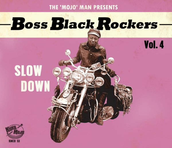 Boss Black Rockers Vol 4 Slow Down