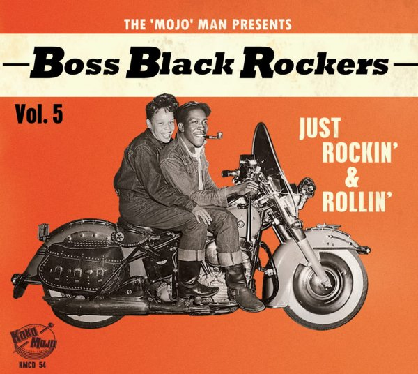 Boss Black Rockers Vol 5: Just Rockin' & Rollin