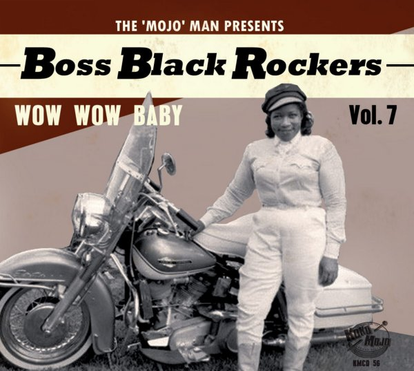 Boss Black Rockers Vol 7: Wow Wow Baby