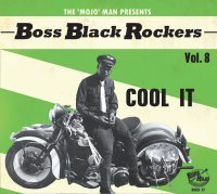 Boss Black Rockers Vol 8: Cool It