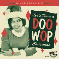 Lets Have A Doo Wop Christmas