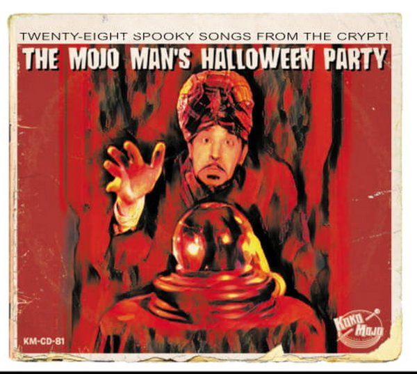 Black Halloween Vol.2 - The Mojo Man's Halloween Party