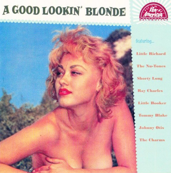A Good Lookin' Blonde