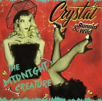 Crystal & Runnin Wild - The Midnigh Creature