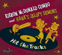 Kieron Mcdonald Combo & Hanks Jalopy Demons - Hit The...