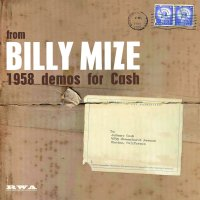Billy Mize - 1958 Demos For Cash