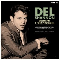 Del Shannon - Greatest Hits & Finest