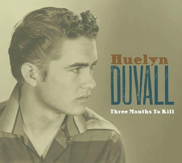 Huelyn Duvall - Three Months To Kill
