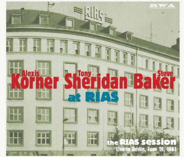 Korner/Sheridan/Baker - The Rias Session-live In