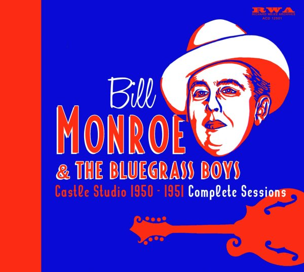 Bill Monroe - Castle Studio 1950-51 5cd Box