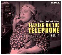 Talking On the Telephone Blues