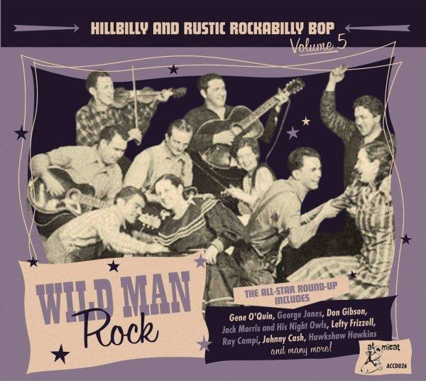 WILD MAN ROCK