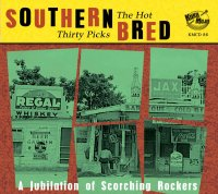 Southern Bred R&B Rockers - The Hot Thirty Picks