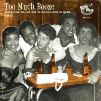 Too Much Booze LP DELETED