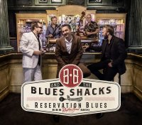 BB and the Blues Shacks - Reservation Blues CD SIGNED