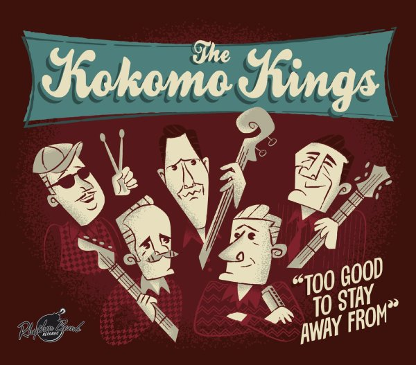 Kokomo Kings - Too Good To Stay Away From SIGNED