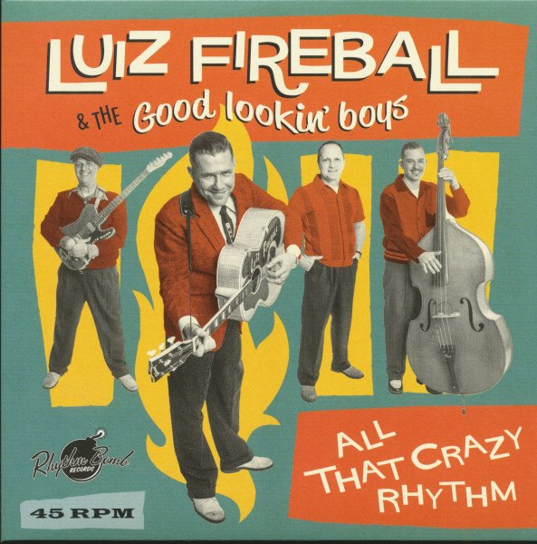 Luiz Fireball I'm Never Gonna Be That Guy / New Shoes, New Blues 7inch