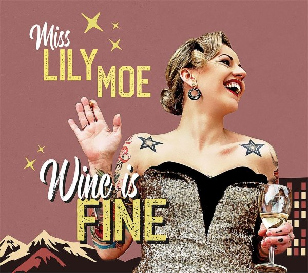 Lily Moe - Wine Is Fine CD