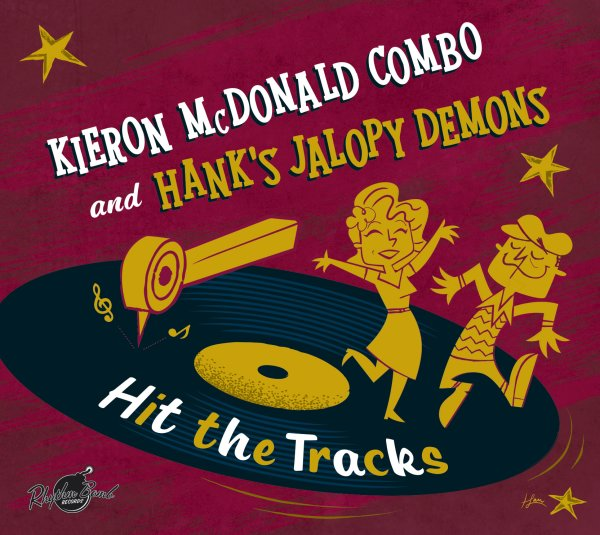 Kieron Mcdonald Combo & Hanks Jalopy Demons - Hit The Tracks CD
