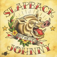 Slapback Johnny - Hit Me Up LP LIMITED