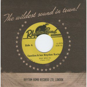 Carolina & her Rhythm Rockets 45rpm DELETED