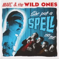 Marc and the Wild Ones - She Put A Spell On Me LP DELETED