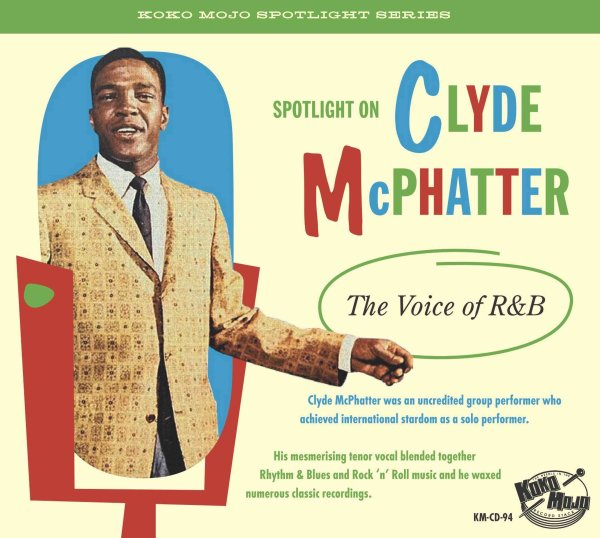 Clyde McPhatter The Voice of R&B