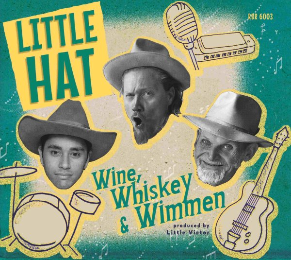Little Hat Wine, Wimmen &Whiskey CD deluxe pac