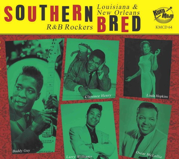 Southern Bred 14 Louisiana New Orleans R&B Rockers