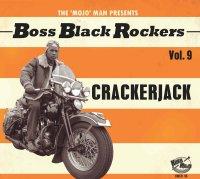 BOSS BLACK ROCKERS Vol 9 Crackerjack