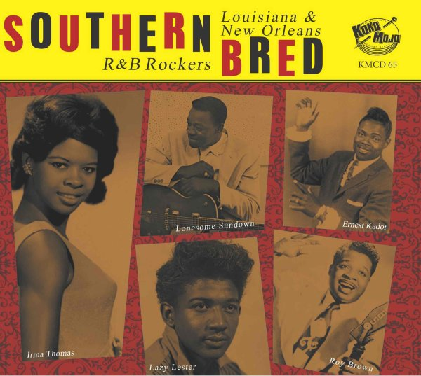 Southern Bred 15 Louisiana New Orleans R&B Rockers