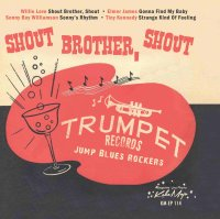 Trumpet Blues Rockers Shout Brother, Shout  Limited...
