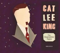 Cat Lee King The Quarantine Tapes 12inch LP