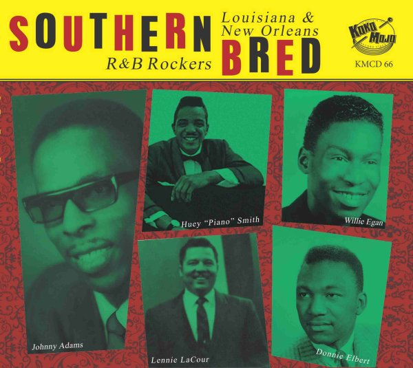 Southern Bred 16 Louisiana New Orleans R&B Rockers