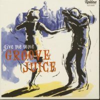 Groove Juice 10inch DELETED