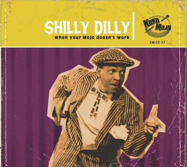 Koko-Mojo Original - Shilly Dilly (Koko-Mojo Original series)
